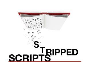 Stripped Scripts
